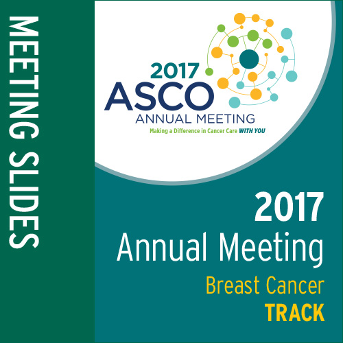 Track: 2017 Annual Meeting Slides: Breast Cancer