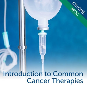 Introduction to Common Cancer Therapies