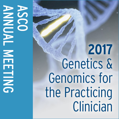 2017 Genetics and Genomics for the Practicing Clinician