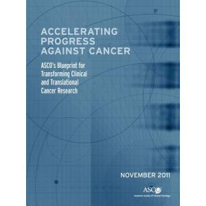 ASCO's Blueprint for Transforming Cancer Research