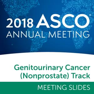 Track: 2018 Annual Meeting Slides: Genitourinary (Nonprostate) Cancer