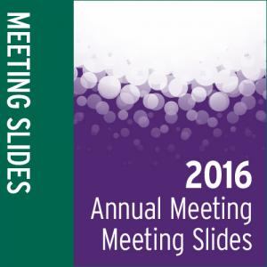 Meeting Slides: 2016 Annual Meeting