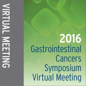 2016 Gastrointestinal Cancers Symposium Virtual Meeting