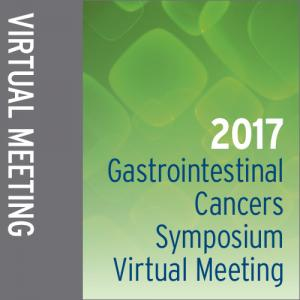 2017 Gastrointestinal Cancers Symposium Virtual Meeting