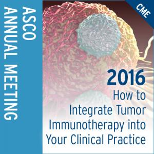 How to Integrate Tumor Immunotherapy Into Your Clinical Practice Seminar 2016