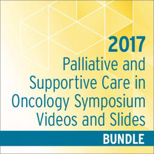 Palliative and Supportive Care Symposium Video and Slides Bundle