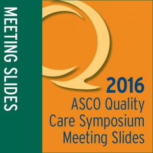 Meeting Slides: 2016 Quality Care Symposium