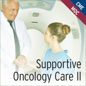 Supportive Oncology Care II