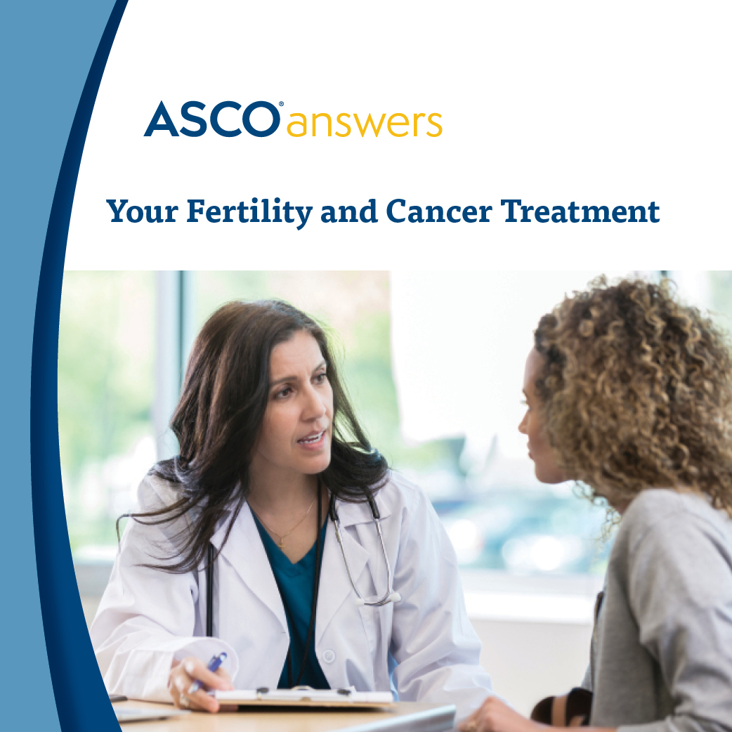 Your Fertility and Cancer Treatment