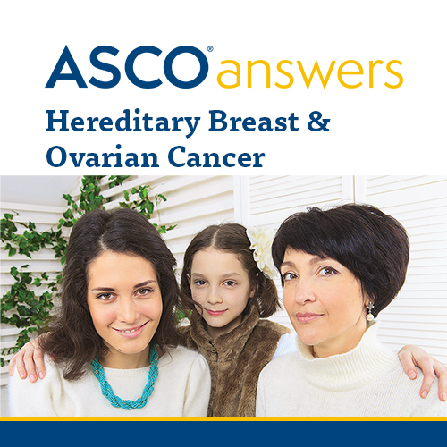 Hereditary Breast Ovarian Cancer Fact Sheet Pack Of 50 Sheets Asco Store