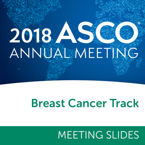 Track: 2018 Annual Meeting Slides: Breast Cancer