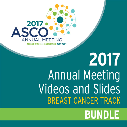 2017 Annual Meeting Videos & Slides: Breast Cancer Track Bundle