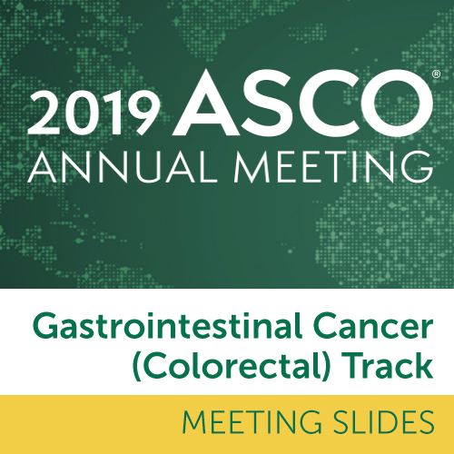Track: 2019 Annual Meeting Slides: Gastrointestinal (Colorectal) Cancer