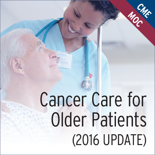 Cancer Care for Older Patients (2016 Update)