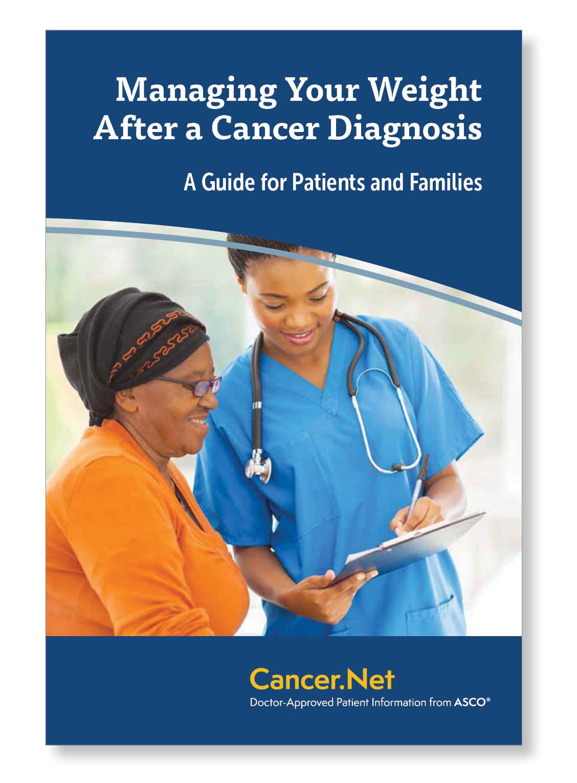 Managing Your Weight After A Cancer Diagnosis (pack of 50 booklets)