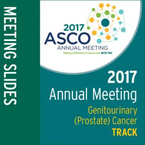 Track: 2017 Annual Meeting Slides: Genitourinary (Prostate) Cancer