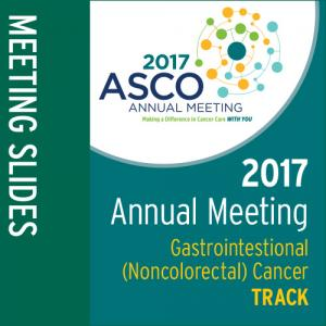 Track: 2017 Annual Meeting Slides: Gastrointestinal (Noncolorectal) Cancer