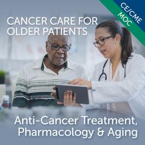 Anti-Cancer Treatment, Pharmacology and Aging