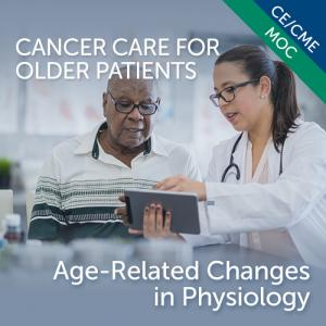 Age-related Changes in Physiology