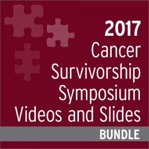 Cancer Survivorship Cancers Symposium Video and Slides Bundle