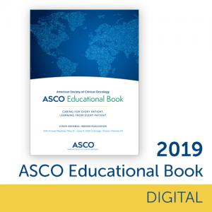2019 ASCO Educational Book Digital Edition