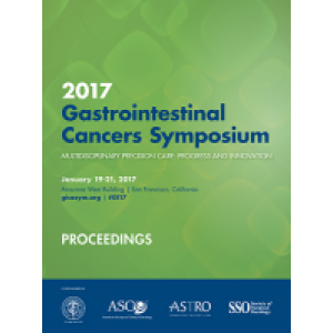 2017 Gastrointestinal Cancers Symposium Proceedings