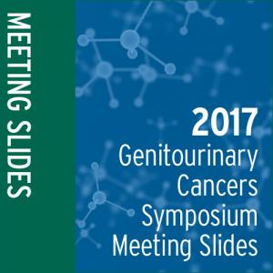 Meeting Slides: 2017 Genitourinary Cancers Symposium