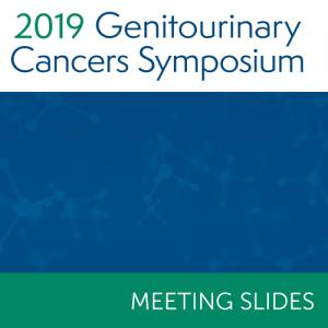 2019 Genitourinary Cancers Symposium Slides
