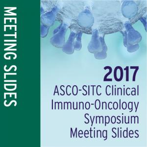 Meeting Slides: ASCO-SITC Clinical Immuno-Oncology Symposium