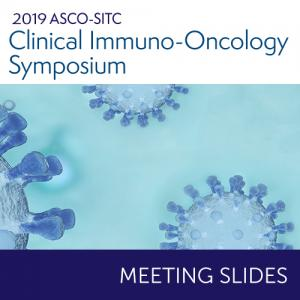 2019 ASCO-SITC Clinical Immuno-Oncology Cancers Symposium Meeting Slides