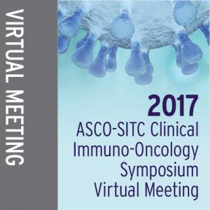 2017 ASCO-SITC Clinical Immuno-Oncology  Symposium Virtual Meeting