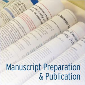Manuscript Preparation & Publication