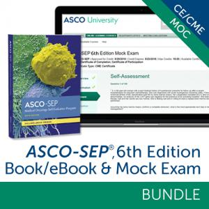 ASCO-SEP, 6th Edition Bundle (Book/eBook and Mock Exam)